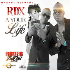 A Your Life (Rodeo Zone Riddim) - Single