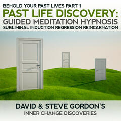 Past Life Discovery: Behold Your Past Lives Part 1 Guided Meditation Hypnosis Subliminal