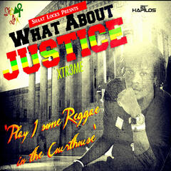 What About Justice - Single