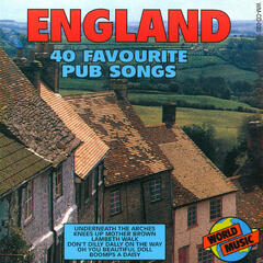 England - 40 Favourite Pub Songs