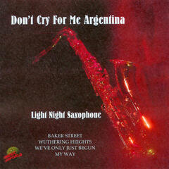 Don't Cry for Me Argentina - Light Night Saxaphone