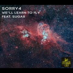 We Learn to Fly (feat. Suga8)