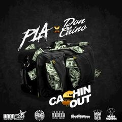 Ca$hin Out (feat. Don Chino)