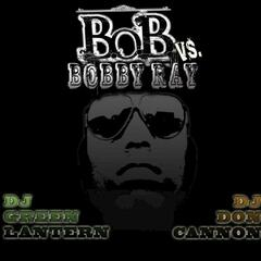 B.o.B vs. Bobby Ray