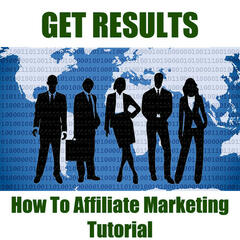 How to Affiliate Marketing Tutorial