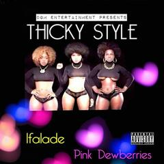 Thicky Style - Single