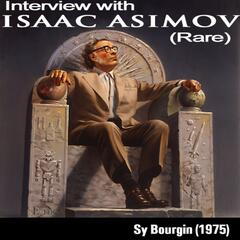 Interview With Isaac Asimov - EP
