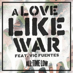 A Love Like War (feat. Vic Fuentes) - Single