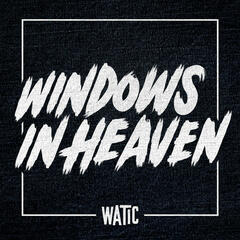 Windows In Heaven - Single