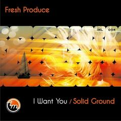 I Want You / Solid Ground