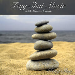 Feng Shui Music with Nature Sounds