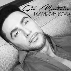 I Gave (My Love) [feat. Holy] - Single