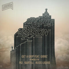 Get A Grip (feat. Gibbz) [Remixes]