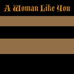 A Woman Like You - Single