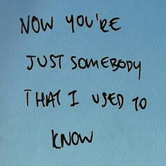 Somebody That I Used to Know - Single