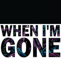 When I'm Gone - Single