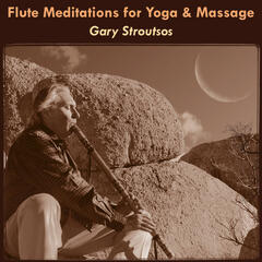 Flute Meditations for Yoga & Massage: Calming Spa Music for Relaxation & Sleep