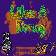 Like a Drug (feat. RedMan)