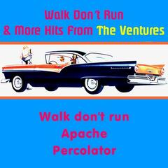 Walk Don't Run & More Hits from the Ventures