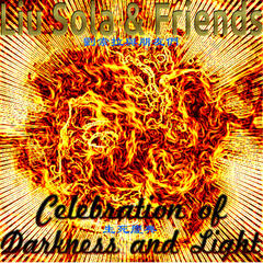 Celebration of Darkness and Light