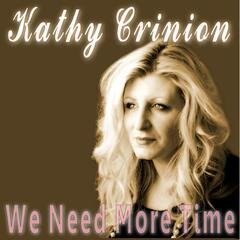 We Need More Time - Single
