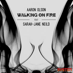 Walking On Fire (feat. Sarah-Jane Neild)