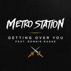 Getting Over You (feat. Ronnie Radke) - Single