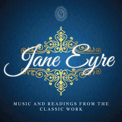Jane Eyre (Music and Readings from the Classic Work)