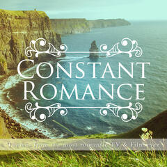Constant Romance (Themes from the Most Romantic TV and Film Ever)