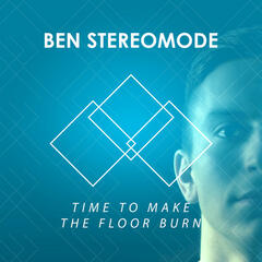 Time to Make the Floor Burn - Single