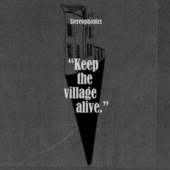 Keep the Village Alive (Deluxe)