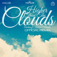 Higher Than the Clouds (Remix)