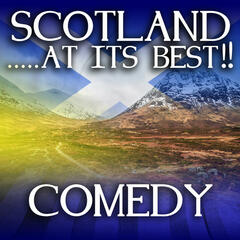 Scotland...at it's Best!: Comedy