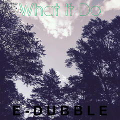 What It Do - Single