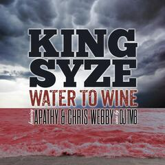 Water to Wine (feat. Chris Webby, Apathy)