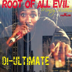 Root of All Evil - Single