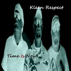 Kleen Respect Time Is Now