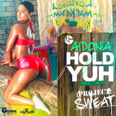 Hold Yuh - Single