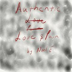 Authentic Love and Pain - EP