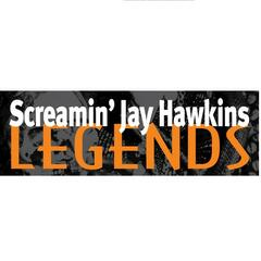 Screamin' Jay Hawkins: Legends