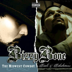 Midwest Cowboy & Trials and Tribulations (Deluxe Edition)
