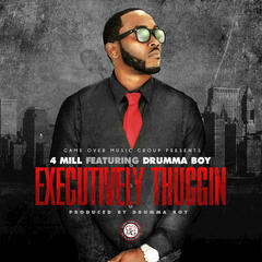 Executively Thuggin (feat. Drumma Boy) - Single