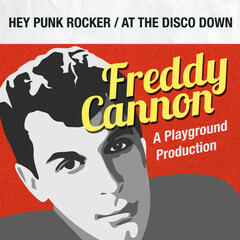 Hey Punk Rocker / At the Disco Down