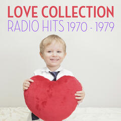 Love Collection Radio Hits 1970 to 1979