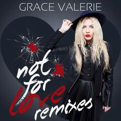 Not for Love Remixes