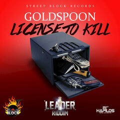 License To Kill (Leader Riddim) - Single