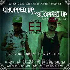 Chopped Up Not Slopped Up, Vol. 1  Certified