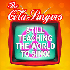 Still Teaching the World to Sing!