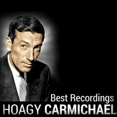 Hoagy Carmichael - Best Recordings