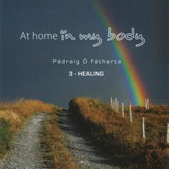 At Home in My Body 3 - Healing